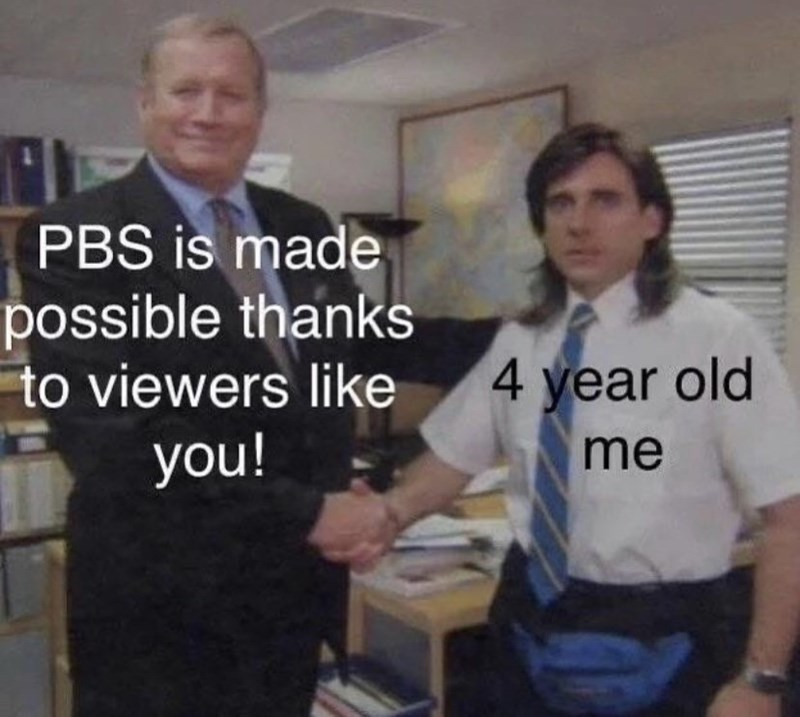 Job - PBS is made possible thanks to viewers like 4 year old you! me