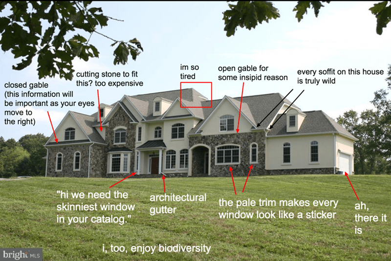 """Home - im so open gable for some insipid reason every soffit on this house is truly wild cutting stone to fit this? too expensive tired closed gable (this information will be important as your eyes move to the right) """"hi we need the skinniest window architectural the pale trim makes every ah, there it gutter window look like a sticker in your catalog."""" is i, too, enjoy biodiversity bright MLS"""