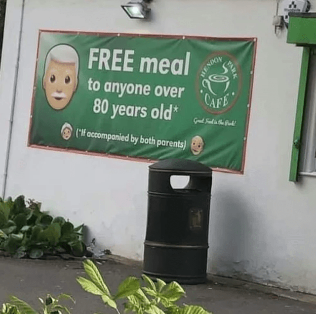 Plant - FREE meal HENDON to anyone over CAFE 80 years old* ('lf accompanied by both parents) FAR