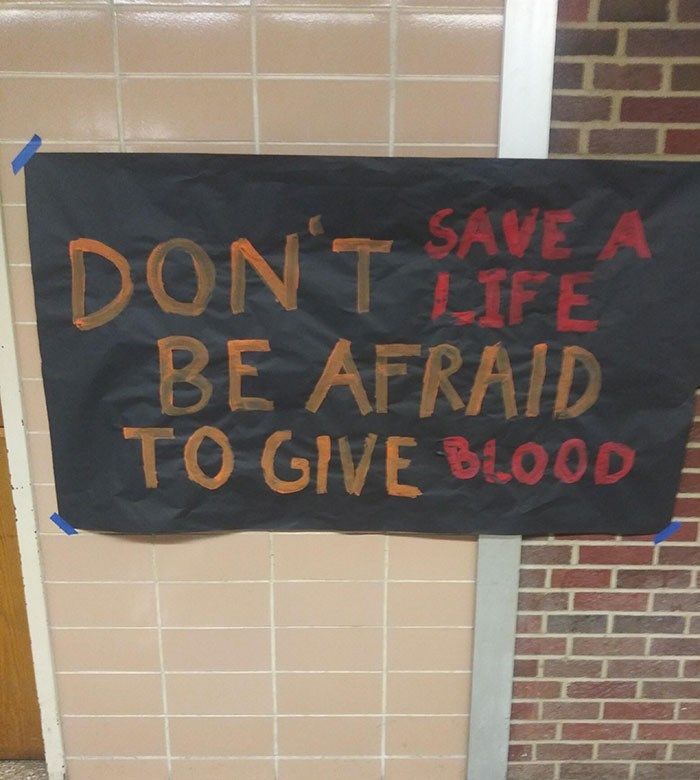 Text - SAVE A DONT LIFE BE AFRAID TO GIVE BLOOD