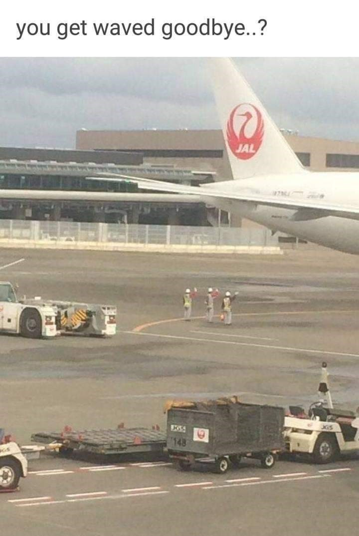 Vehicle - you get waved goodbye..? JAL 148