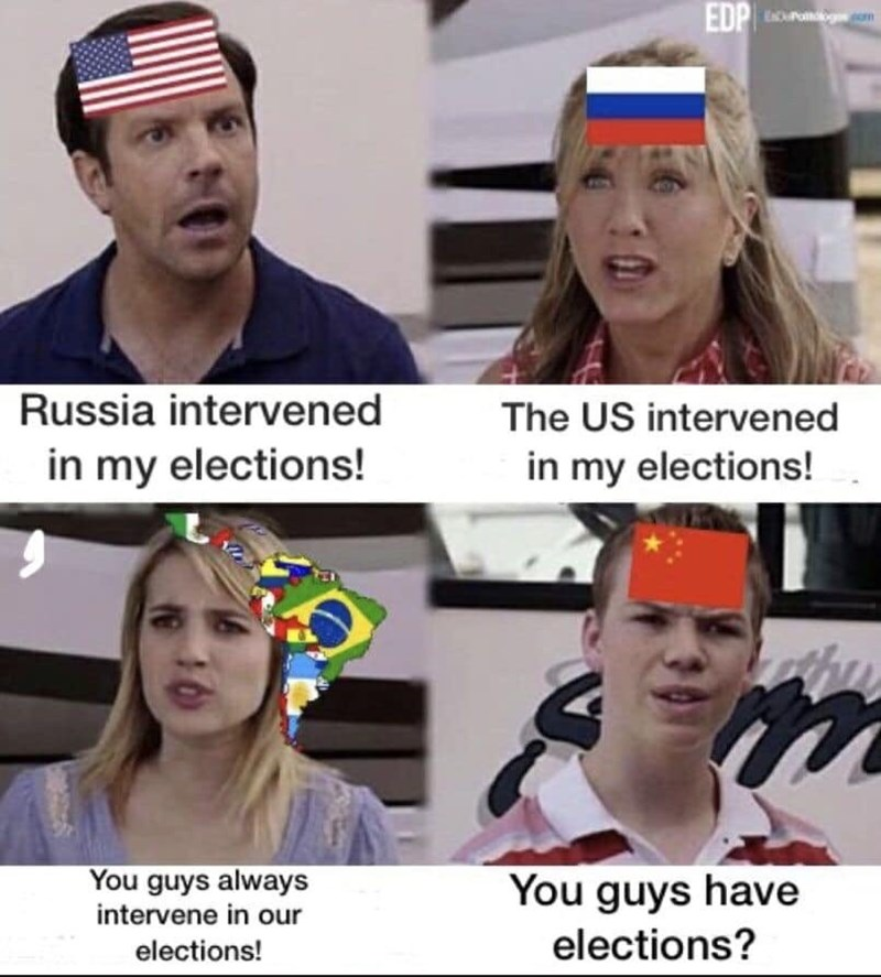 meme - Facial expression - EDP E Russia intervened The US intervened in my elections! in my elections! You guys always intervene in our You guys have elections? elections!