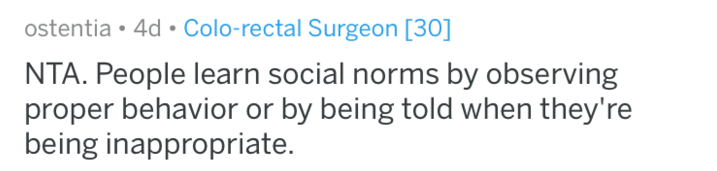 Text - ostentia 4d Colo-rectal Surgeon [30] NTA. People learn social norms by observing proper behavior or by being told when they're being inappropriate