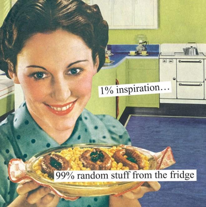 Dish - 1% inspiration... 99% random stuff from the fridge