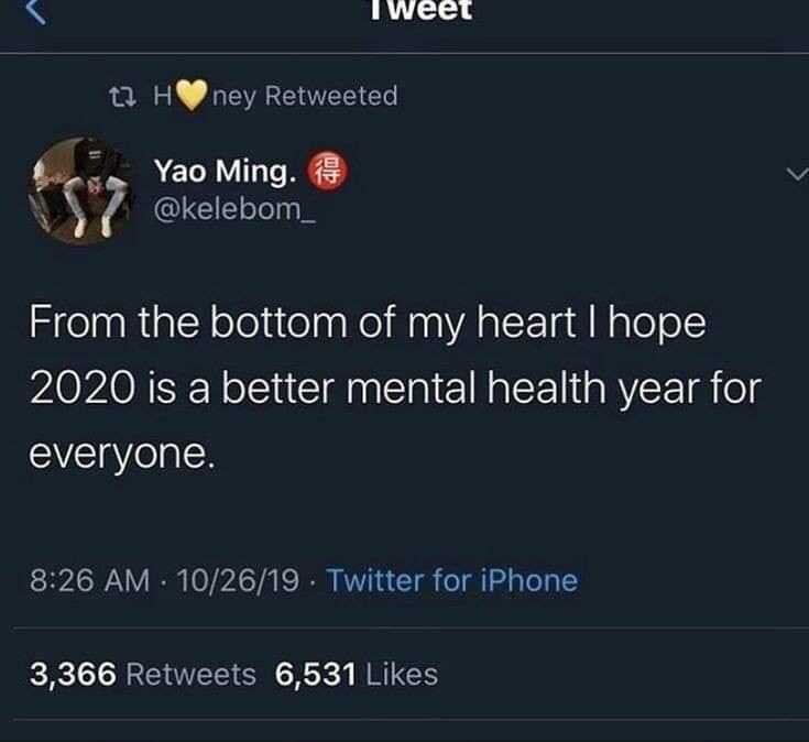 "Tweet that reads, ""From the bottom of my heart I hope 2020 is a better mental health year for everyone"""