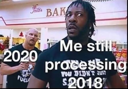 Product - BAK Jmilh's Me still 2020 processing $2018 YOu DIDNT JUST FUEL