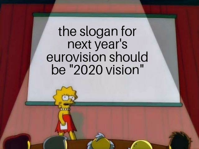 """Cartoon - the slogan for next year's eurovision should be """"2020 vision"""""""