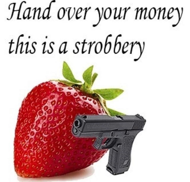 Text - Hand over your money this is a strobbery