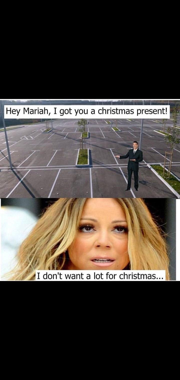 Photo caption - Hey Mariah, I got you a christmas present! I don't want a lot for christmas...