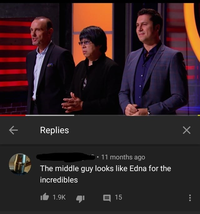 Suit - Replies • 11 months ago The middle guy looks like Edna for the incredibles 1.9K 15