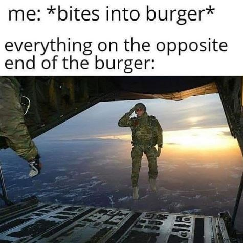 Action-adventure game - me: *bites into burger* everything on the opposite end of the burger: