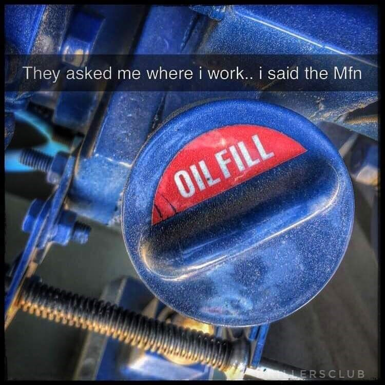 Font - They asked me where i work... i said the Mfn OIL FILL LERSCLUB