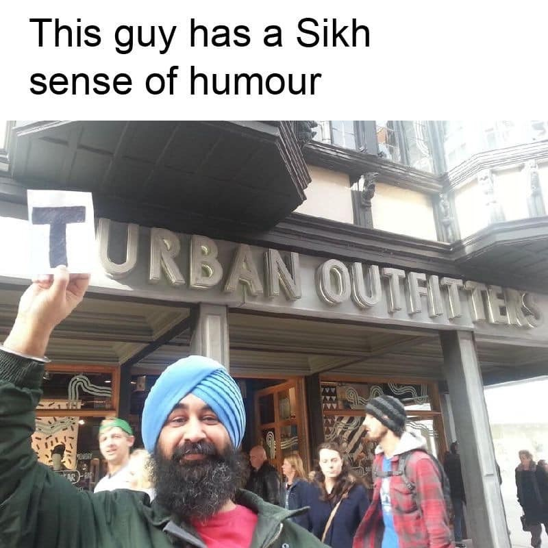 People - This guy has a Sikh sense of humour TURBAN OUTHTERS AR