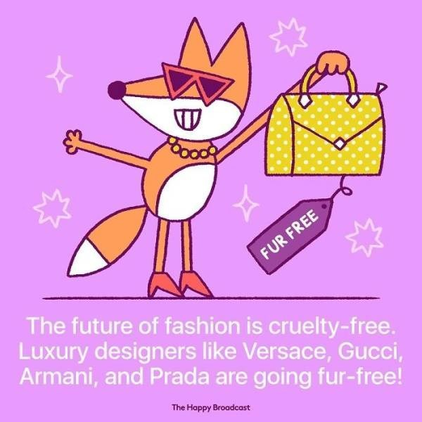 Cartoon - FUR FREE The future of fashion is cruelty-free. Luxury designers like Versace, Gucci, Armani, and Prada are going fur-free! The Happy Broadcast