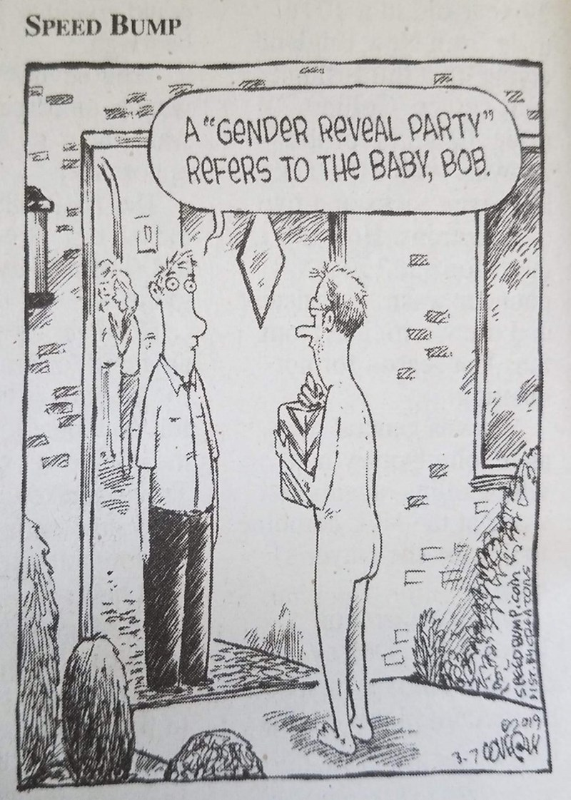 "Cartoon - SPEED BUMP ఉడ A""GENDER REVEAL PARTY"" REFERS TO THE BABY, BOB. 3.70016Q hBUmPicoim"