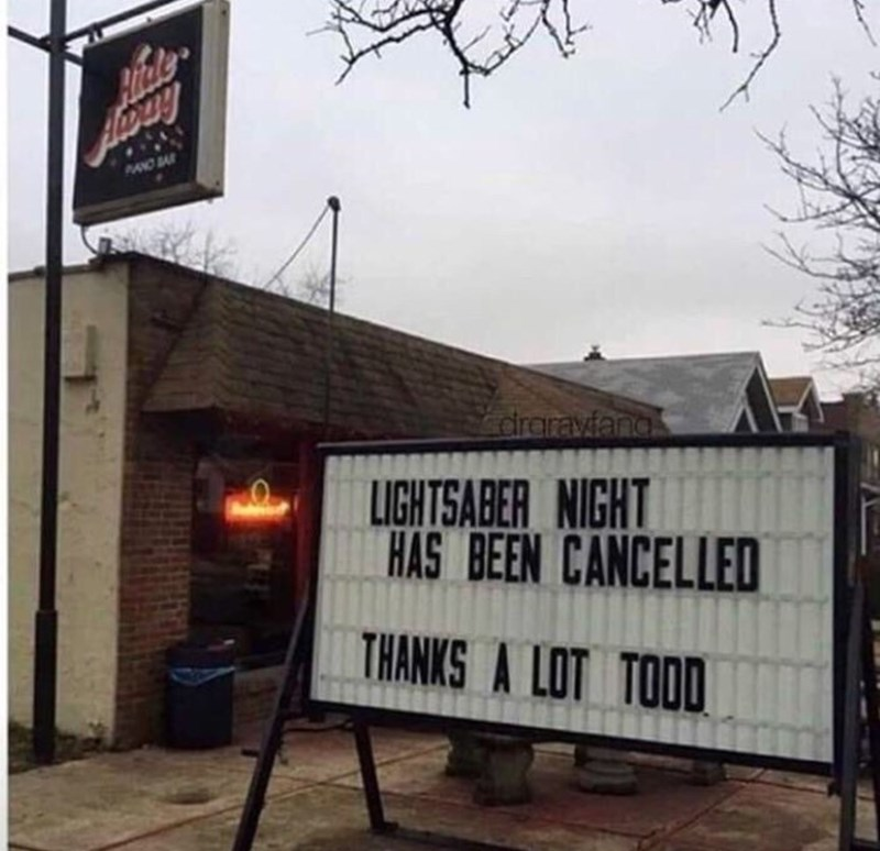 Font - MON draraviang LIGHTSABER NIGHT HAS BEEN CANCELLED THANKS A LOT TOOD