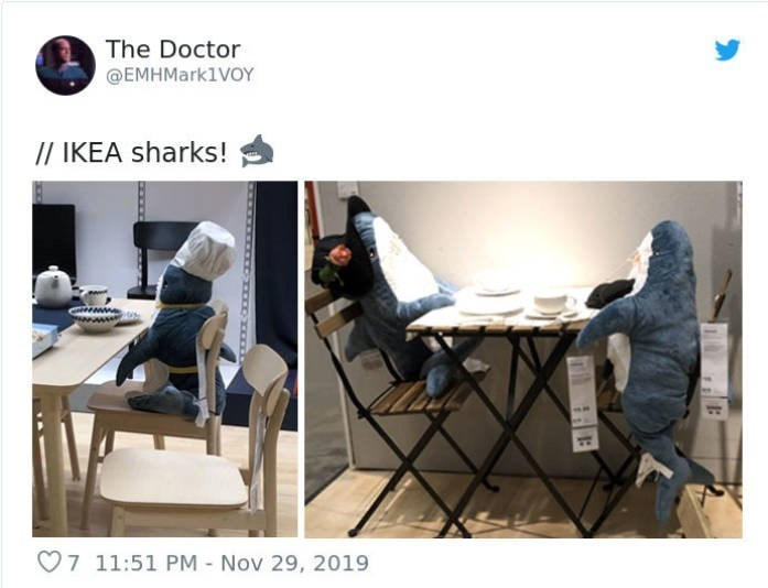Product - The Doctor @EMHMark1VOY // IKEA sharks! O7 11:51 PM - Nov 29, 2019