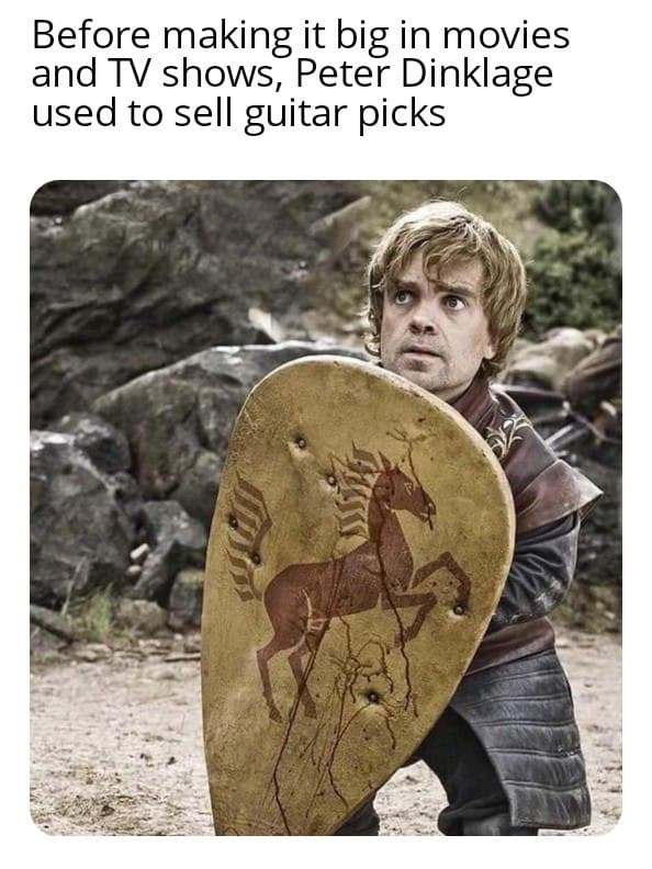 Human - Before making it big in movies and TV shows, Peter Dinklage used to sell guitar picks