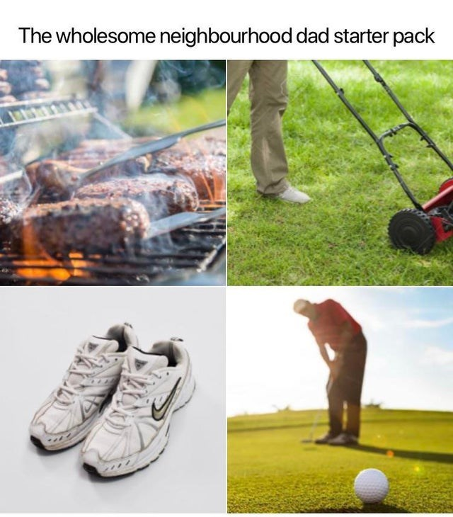 Golf - The wholesome neighbourhood dad starter pack