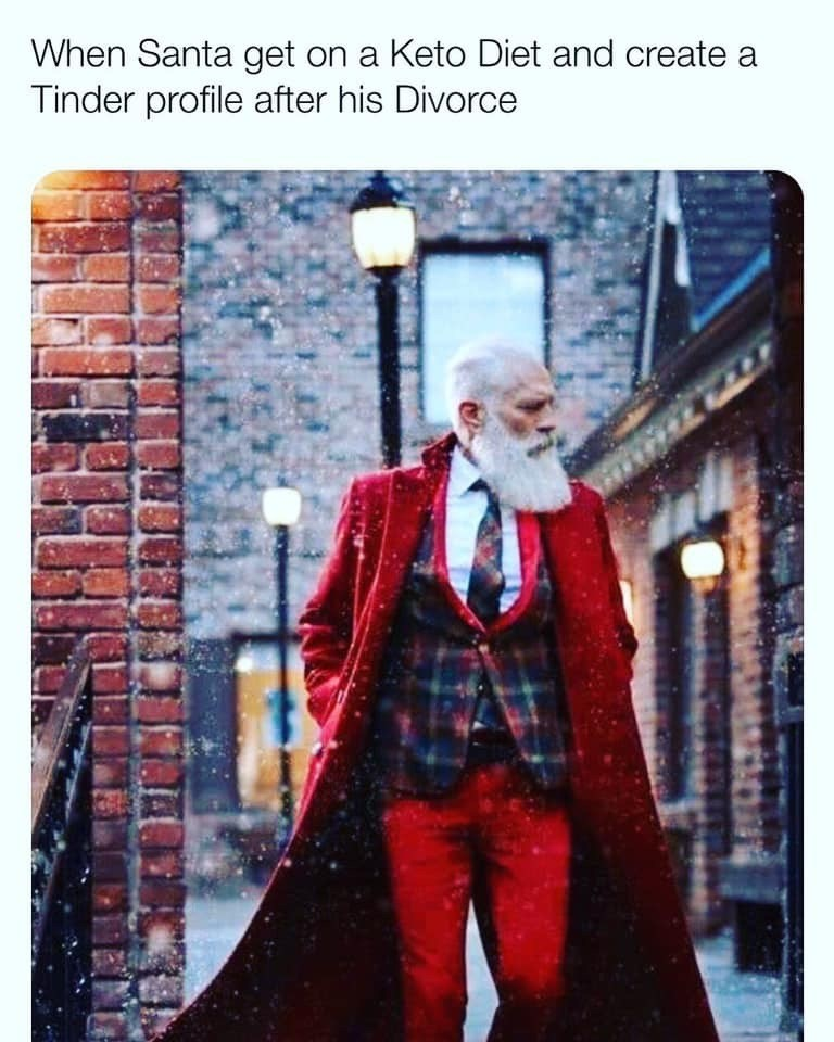 Suit - When Santa get on a Keto Diet and create a Tinder profile after his Divorce
