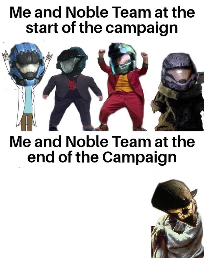 Helmet - Me and Noble Team at the start of the campaign Me and Noble Team at the end of the Campaign