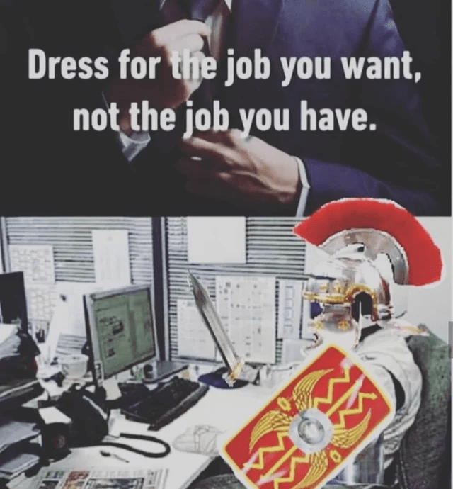 Font - Dress for the job you want, not the job you have.