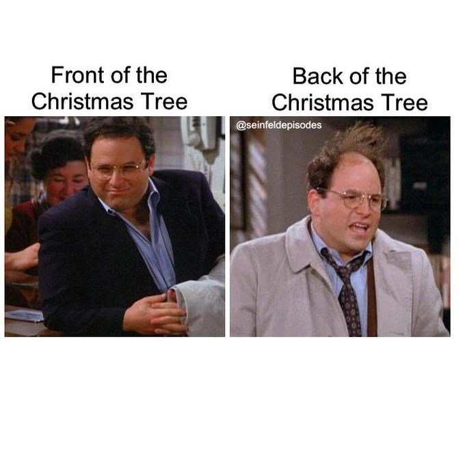 Text - Front of the Christmas Tree Back of the Christmas Tree @seinfeldepisodes