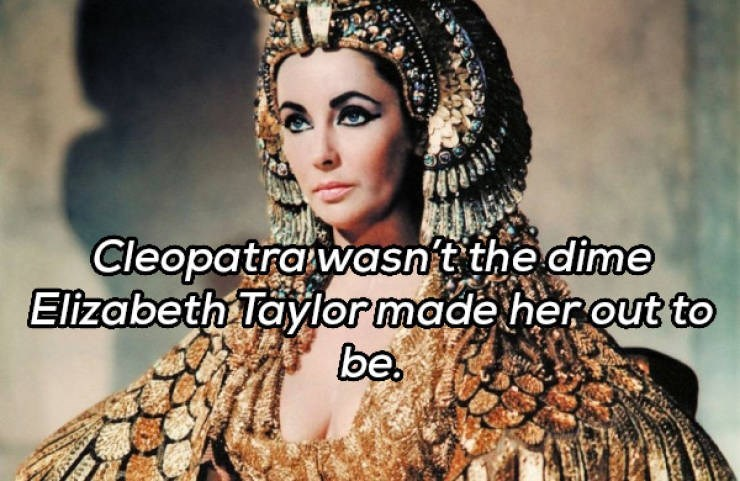 Hair - Cleopatra wasn't the dime Elizabeth Taylor made her out to be.