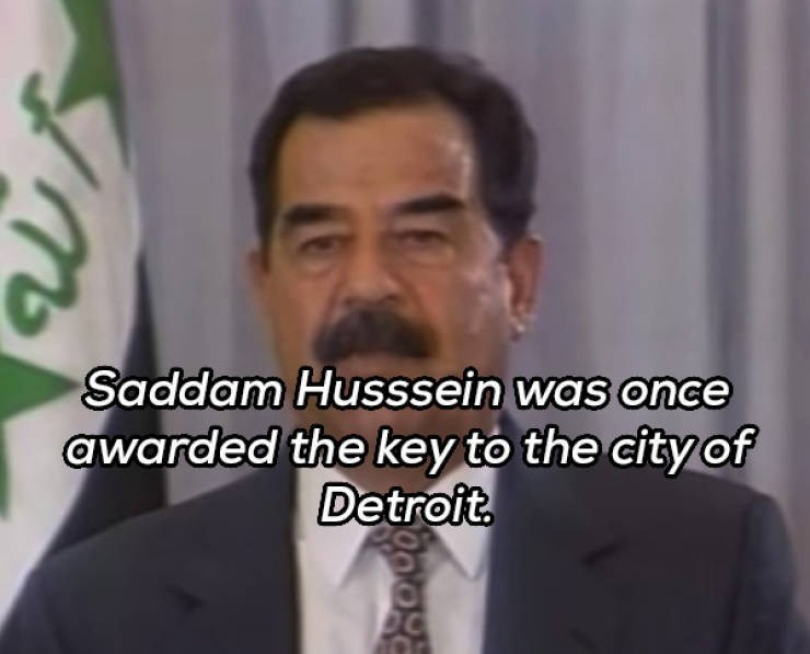Facial expression - Saddam Husssein was once awarded the key to the city of Detroit.