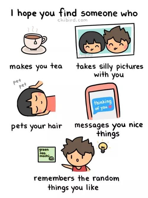 Text - I hope you find someone who chibird.com CHIBIRD makes you tea takes silly pictures with you pet pet thinking of you pets your hair messages you nice things green tea mochi remembers the random things you like