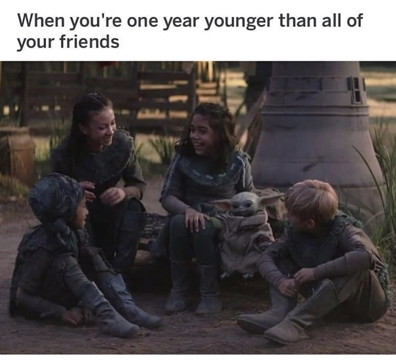 Adaptation - When you're one year younger than all of your friends