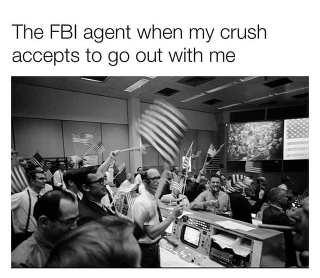 Community - The FBI agent when my crush accepts to go out with me