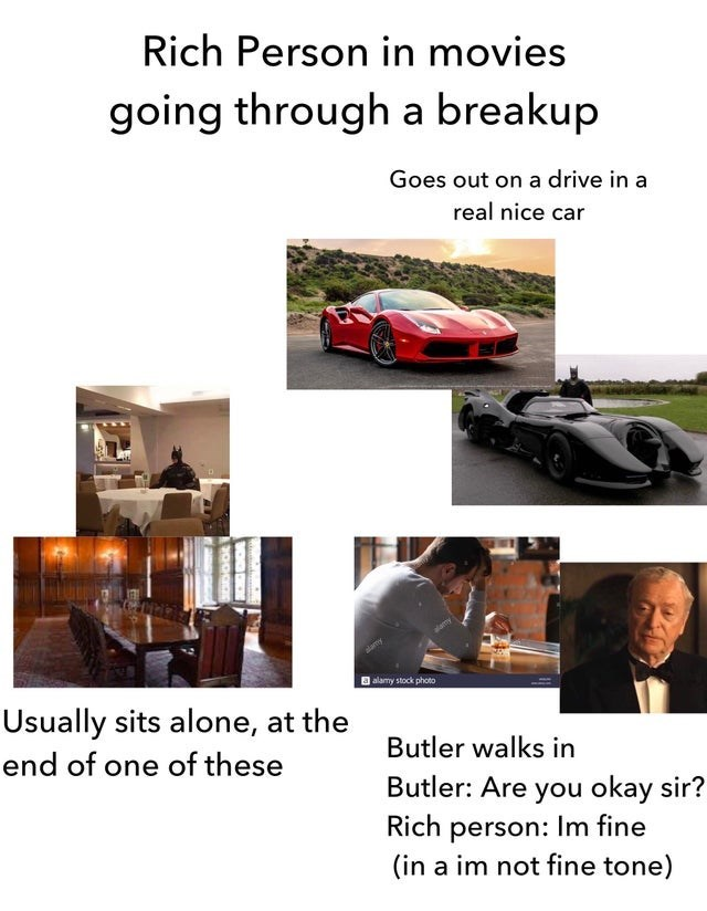 Motor vehicle - Rich Person in movies going through a breakup Goes out on a drive in a real nice car lamy amy a alamy stock photo Usually sits alone, at the end of one of these Butler walks in Butler: Are you okay sir? Rich person: Im fine (in a im not fine tone)