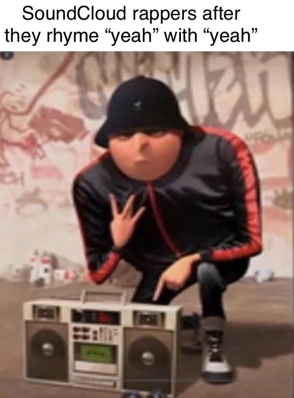 """Boombox - SoundCloud rappers after they rhyme """"yeah"""" with """"yeah"""""""