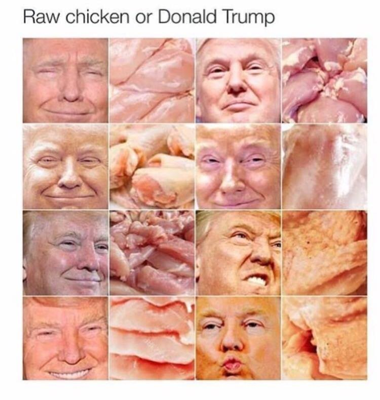 Face - Raw chicken or Donald Trump
