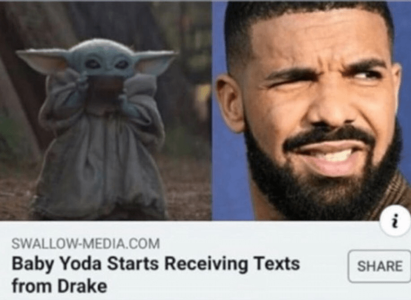 funny meme about drake texting baby yoda, headline about drake texting baby yoda referencing the fact he's been revealed to be texting with younger girls