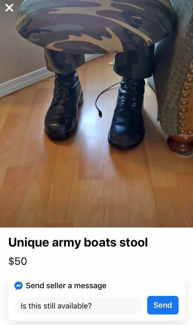 Footwear - Unique army boats stool $50 Send seller a message Is this still available? Send