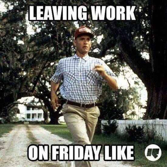 Cool - LEAVING WORK ON FRIDAY LIKE O