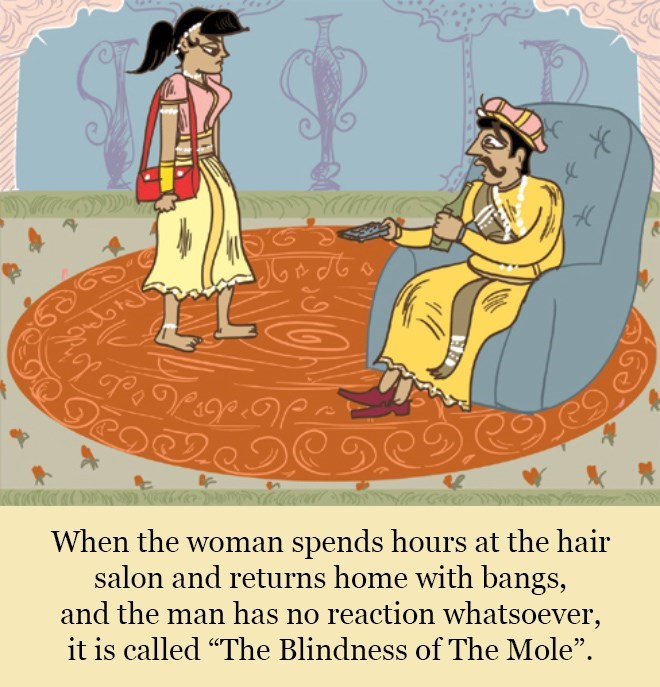 """Cartoon - Deo When the woman spends hours at the hair salon and returns home with bangs, and the man has no reaction whatsoever, it is called """"The Blindness of The Mole""""."""