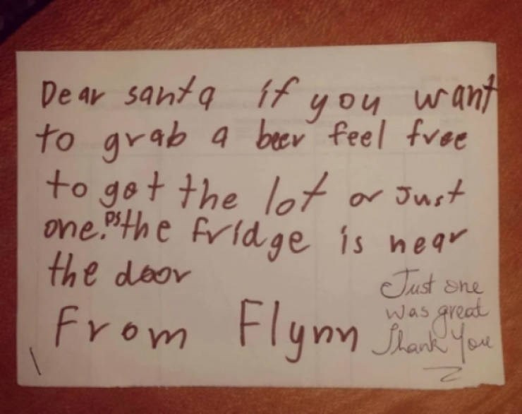 "Text - De ar santa ff you want to grab a ber feel free to got the let or Just one.""the fridge is near the door Just Sne was great Shank You Flynn Juk"