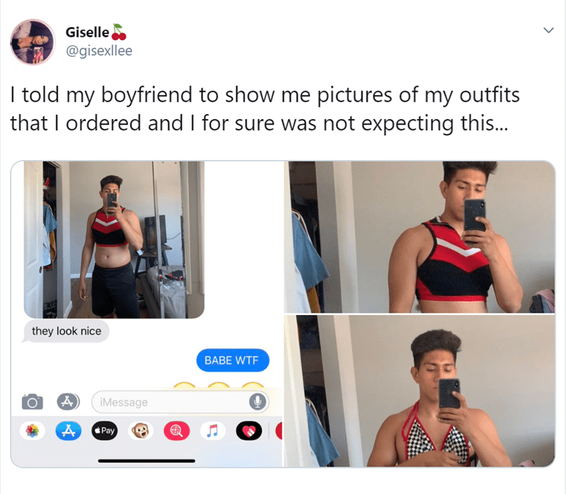 Clothing - Giselle @gisexllee I told my boyfriend to show me pictures of my outfits that I ordered and I for sure was not expecting this... they look nice BABE WTF iMessage Pay