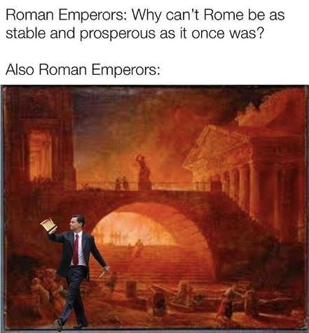 Painting - Roman Emperors: Why can't Rome be as stable and prosperous as it once was? Also Roman Emperors: