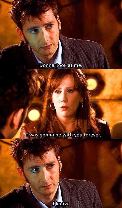 Movie - Donna, look at me. I was gonna be with you forever. I know.