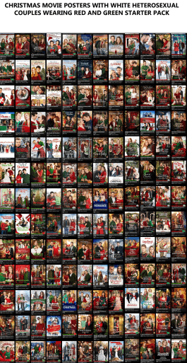 Collection - CHRISTMAS MoVIE POSTERS WITH WHITE HETEROSEXUAL COUPLES WEARING RED AND GREEN STARTER PACK