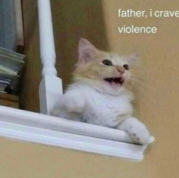 Cat - father, i crave violence