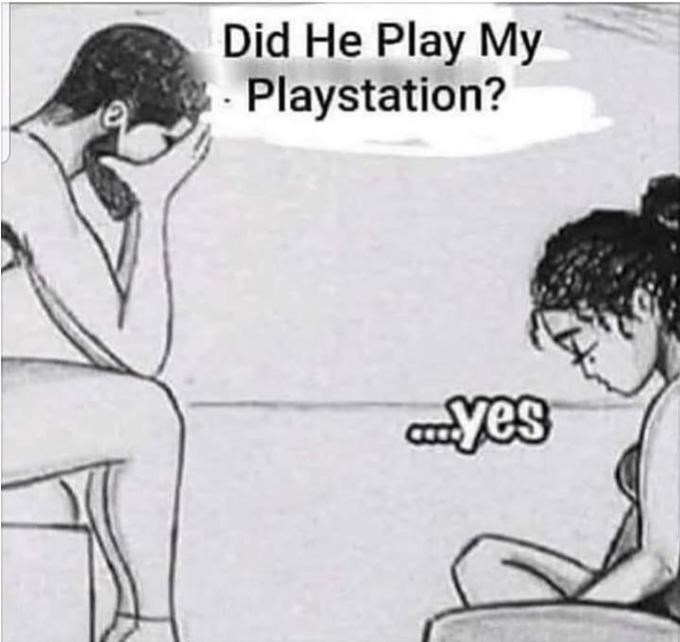 Cartoon - Did He Play My Playstation? yes
