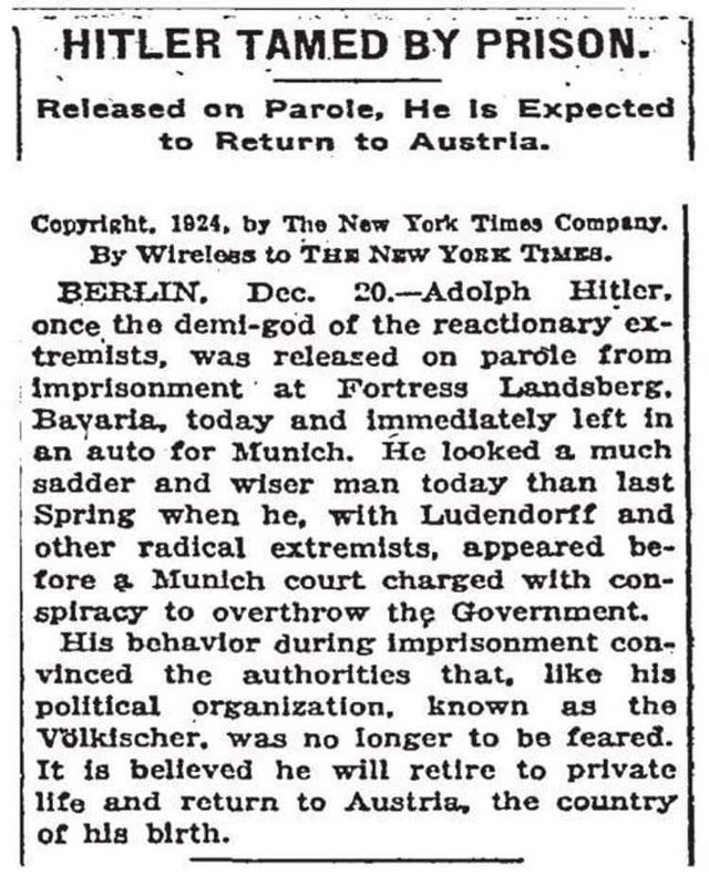"Text - HITLER TAMED BY PRISON."" Released on Parole, He Is Expected to Return to Austrla. Copyright. 1924, by The New York Times Company. By Wireless to THE NEWw YORK TIMEs. BERLIN, Dec. once the demi-god of the reactionary ex- tremists, was released on parole from imprisonment at Fortress Landsberg, Bayaria, today and immediately left in an auto for Munich. He looked a much sadder and wiser man today than last Spring when he, with Ludendorff and other radical extremists, appeared be- tore a Muni"