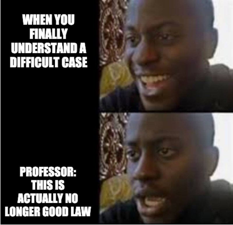 People - WHEN YOU FINALLY UNDERSTAND A DIFFICULT CASE PROFESSOR: THIS IS ACTUALLY NO LONGER GOOD LAW