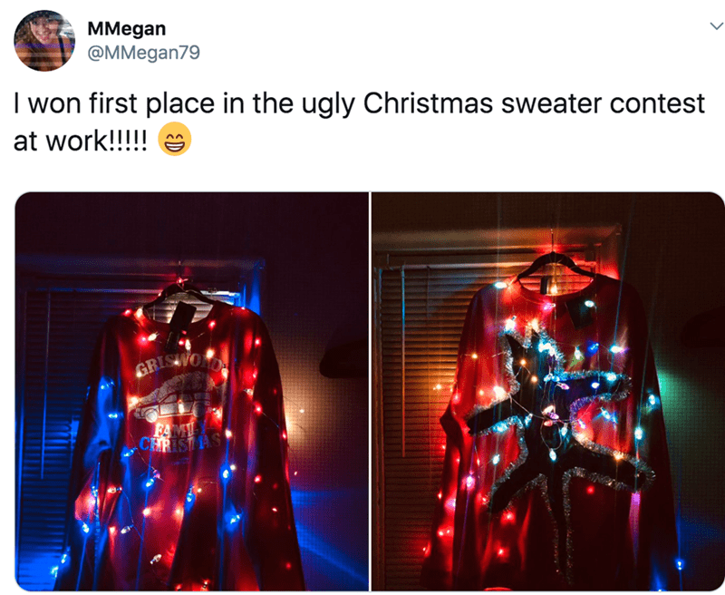 Light - MMegan @MMegan79 I won first place in the ugly Christmas sweater contest at work!!!!! e GRISWO FAM CERISTAS