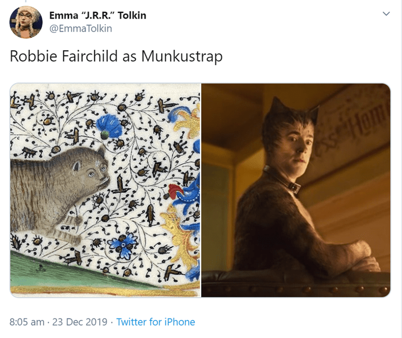 "Text - Emma ""J.R.R."" Tolkin @EmmaTolkin Robbie Fairchild as Munkustrap sHon 8:05 am · 23 Dec 2019 · Twitter for iPhone"